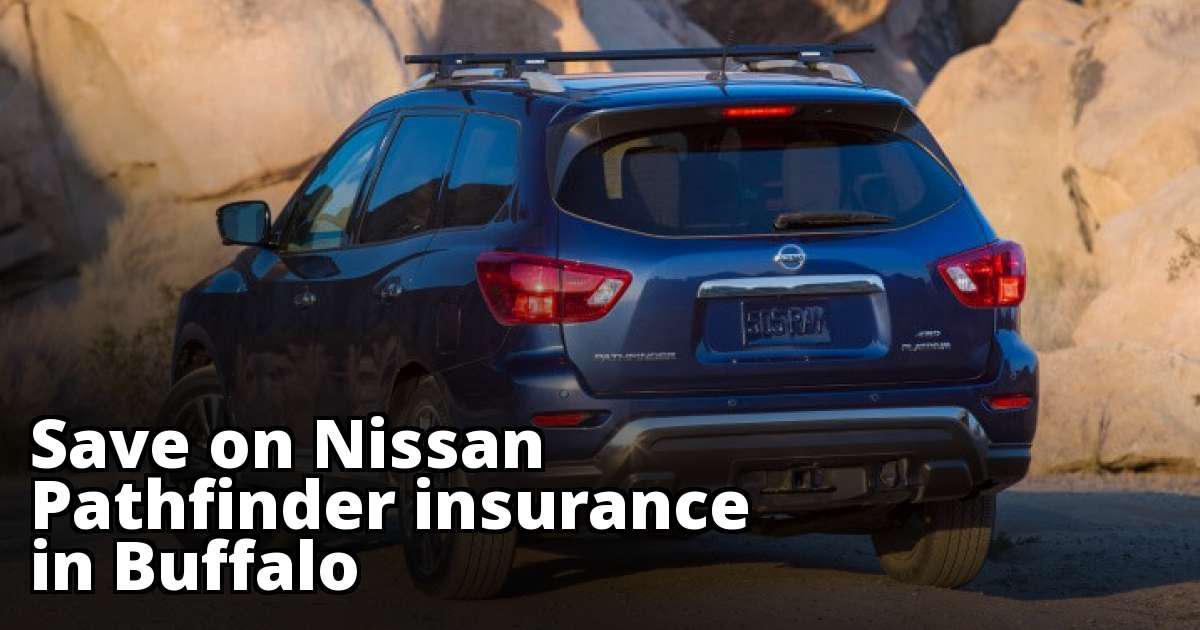 Compare Car Insurance Quotes From Different Companies >> Cheap Nissan Pathfinder Insurance in Buffalo, NY